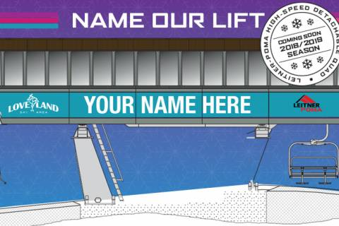 Name the new Loveland Lift for a chance to win.